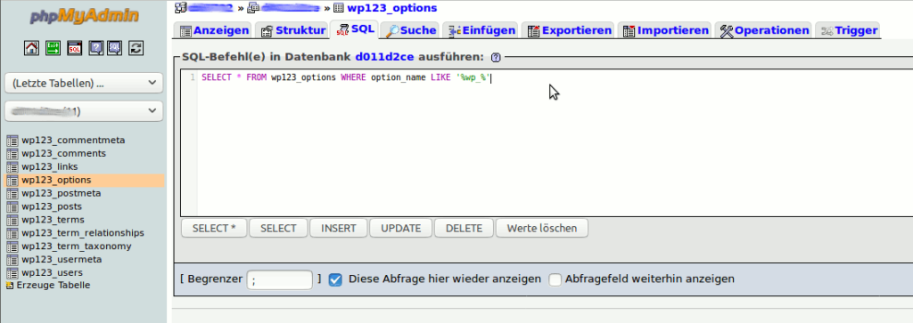 Per SQL Abfrage die Einträge mit Tabellenpräfix wp_ anzeigen lassen