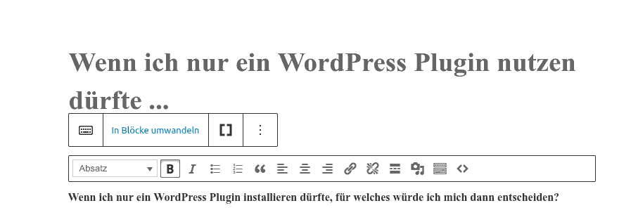 Den WordPress classic Block in Gutenberg Blöcke umwandeln