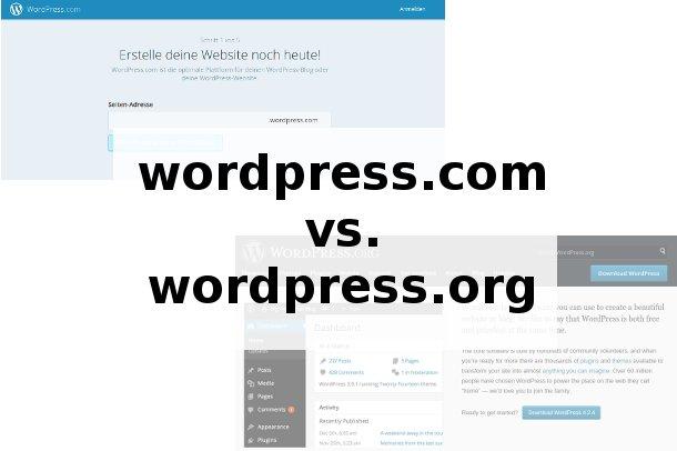 WordPress.com und WordPress.org – Gemeinsamkeiten und Unterschiede